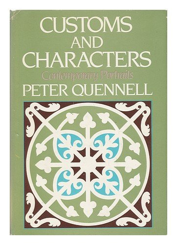 Customs and Characters: Contemporary Portraits - Peter Quennell