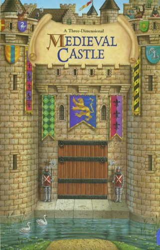 Medieval Castle: A Three-Dimensional - Phil Wilson; Willabel L. Tong