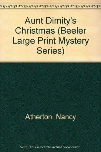 Aunt Dimity's Christmas (Beeler Large Print Mystery Series) - Nancy Atherton