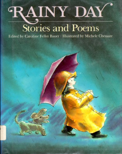 Rainy Day: Stories and Poems - Caroline Feller Bauer