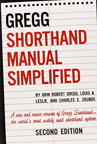 The GREGG Shorthand Manual Simplified - Gregg, John, Leslie, Louis, Zoubek, Charles