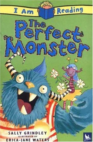 I Am Reading The Perfect Monster - Sally Grindley