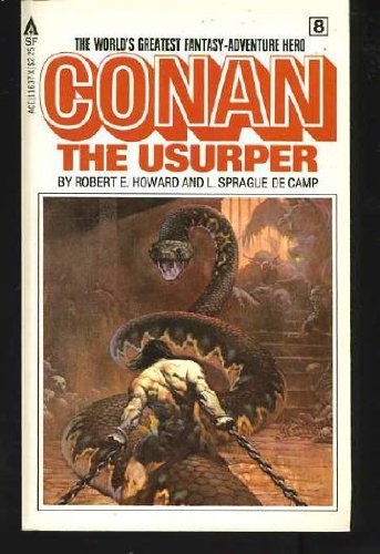 Conan the Usurper (Conan #8) - L. Sprague De Camp; Robert Howard; Lin Carter