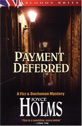 Payment Deferred: A Fizz  &  Buchanan Mystery - Joyce Holms