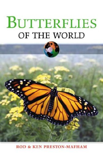 Butterflies of the World - Rod Preston-Mafham; Ken Preston-Mafham