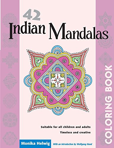 42 Indian Mandalas Coloring Book - Monika Helwig