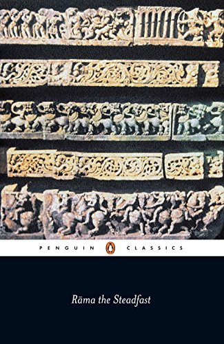 Rama the Steadfast: An Early Form of the Ramayana (Penguin Classics) - Valmiki
