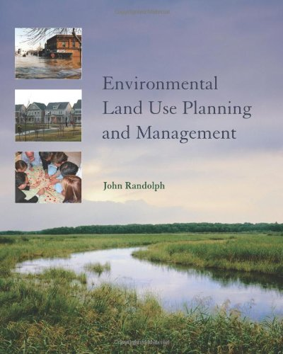 Environmental Land Use Planning and Management - John Randolph PhD