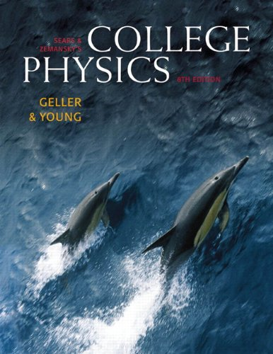 College Physics, (Chs. 1-30) (8th Edition) - Young, Hugh D., Geller, Robert