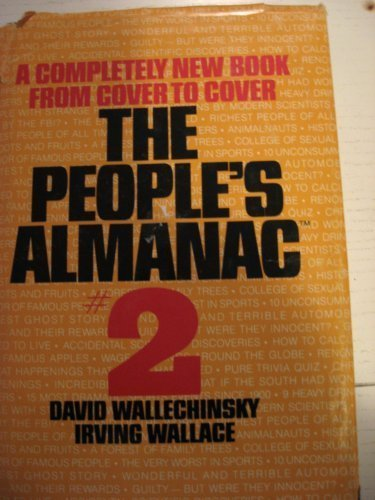The People's Almanac #2 - David Wallechinsky; Irving Wallace