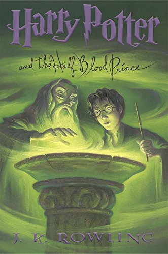 Harry Potter and the Half-Blood Prince (Book 6) - Rowling, J. K.