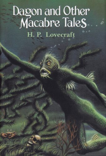 Dagon and Other Macabre Tales - H. P. Lovecraft