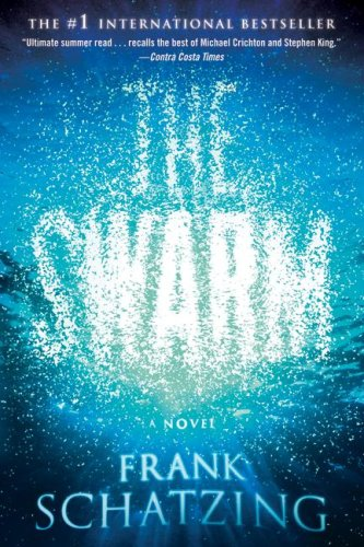 The Swarm: A Novel - Frank Schatzing