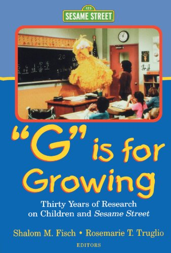 G Is for Growing: Thirty Years of Research on Children and Sesame Street (Lea's Communications Series) - Shalom M. Fisch; Rosemarie T. Truglio