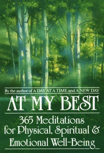 At My Best: 365 Meditations For The Physical, Spiritual, And Emotional Well-Being - Anonymus