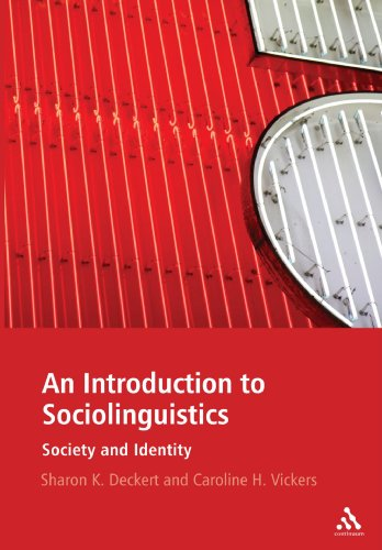 An Introduction to Sociolinguistics: Society and Identity - Sharon K. Deckert; Caroline H. Vickers