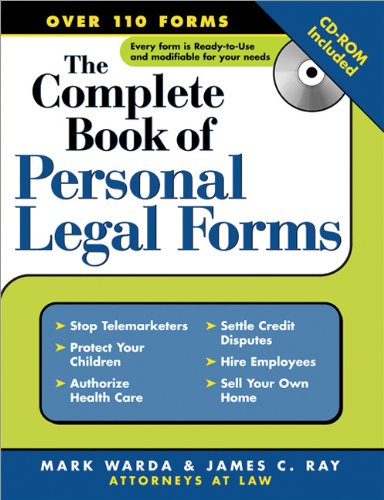The Complete Book of Personal Legal Forms - Mark Warda; James Ray