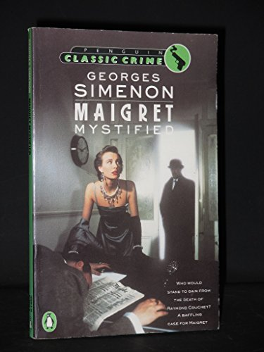 Maigret Mystified (Classic Crime) - Georges Simenon