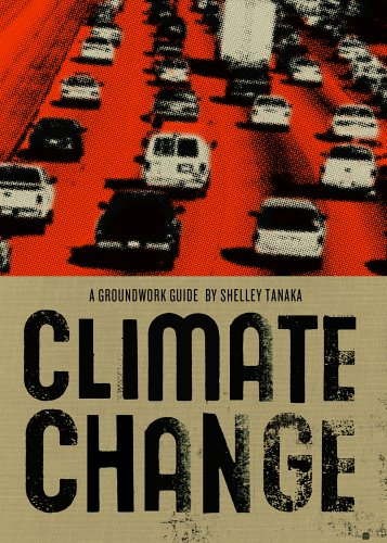 Climate Change (Groundwork Guides) - Shelley Tanaka