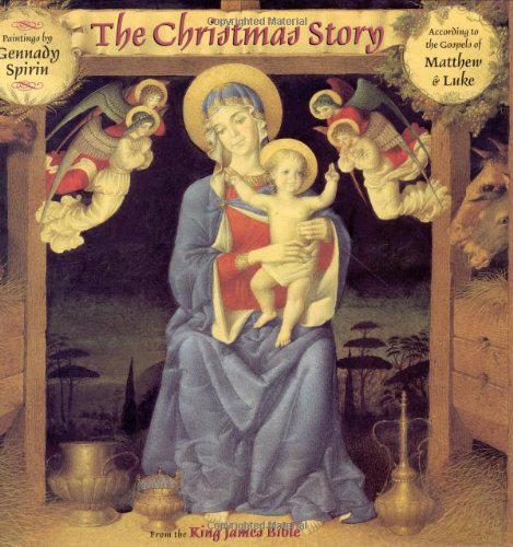 The Christmas Story: From The King James Bible - Gennady Spirin