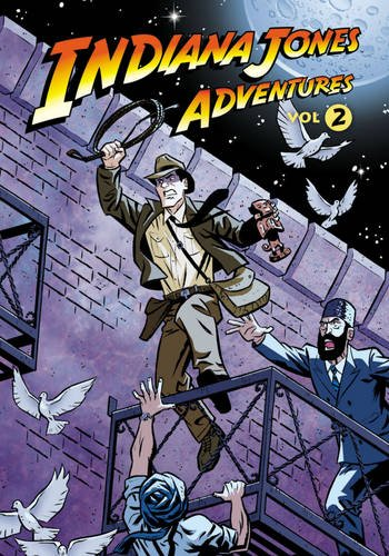 Indiana Jones Adventures Volume 2 - Mark Evanier