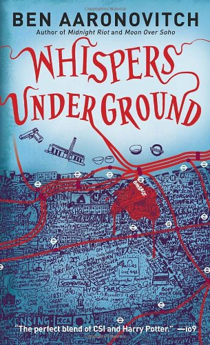 Whispers Under Ground (Peter Grant) - Ben Aaronovitch