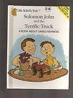 Solomon John and the terrific truck: A book about unselfishness (Little butterfly book) - Kersten Hamilton