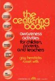 The Centering Book: Awareness Activities for Children, Parents, and Teachers (Transpersonal Books) - Gay Hendricks