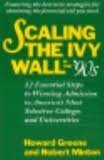 Scaling the Ivy Wall in the '90s: 12 Essential Steps to Winning Admission to America's Most Selective Colleges and Universities - Howard Greene; Robert Minton