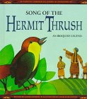 Song of the Hermit Thrush: An Iroquois Legend (Native American Lore and Legends) - Gloria Dominic; S. Albers