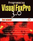 Programming Visual Foxpro 3.0/Book and Disk - Whil Hentzen