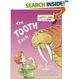 The Tooth Book (Bright And Early Books For Beginning Beginners) - Dr. Suess writing as Theo. LeSieg