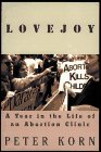 Lovejoy: A Year in the Life of an Abortion Clinic - Peter Korn
