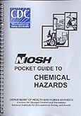 NIOSH Pocket Guide to Chemical Hazards (9ORS) - J. J. Keller Associates Staff