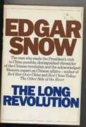 The Long Revolution - Edgar Snow