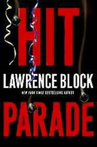 Hit Parade (John Keller Mysteries) - Lawrence Block