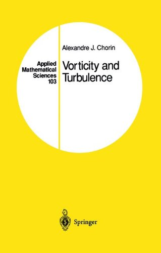 Vorticity and Turbulence (Applied Mathematical Sciences) (v. 103) - Alexandre J. Chorin