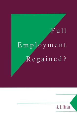 Full Employment Regained? (Department of Applied Economics Occasional Papers) - James Edward Meade