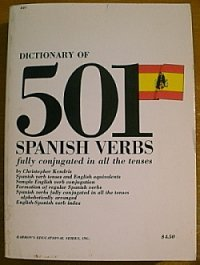 Dictionary of 501 Spanish Verbs: Fully Conjugated in All the Tenses - Christoper Kendris