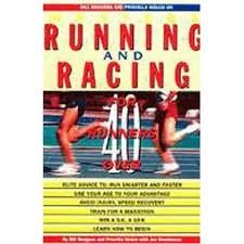 Bill Rodgers and Priscilla Welch on Masters Running and Racing - Bill Rodgers; Priscilla Welch; Joe Henderson