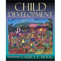 Child Development - Laura E. Berk -6th Editio - Laura?E.?Berk