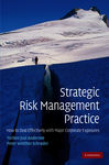 Strategic Risk Management Practice - Andersen, Torben Juul; Schrder, Peter Winther
