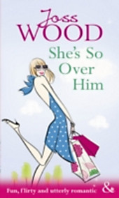 She's So Over Him (Mills & Boon Modern Tempted)