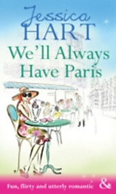 We'll Always Have Paris (Mills & Boon Modern Tempted)