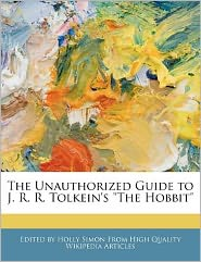 The Unauthorized Guide to J.R.R. Tolkein's