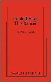Could I Have This Dance? - Doug Haverty