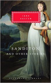 Sanditon and Other Stories - Jane Austen, Peter Washington (Editor)