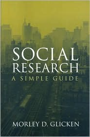 Social Research: A Simple Guide - Morley D. Glicken