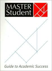 Master Student Guide to Academic Success - Arthur Bohart, Master Students Staff