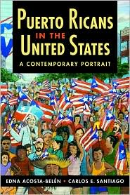 Puerto Ricans in the United States: A Contemporary Portrait - Edna Acosta-Belén, Carlos E. Santiago